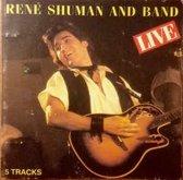 René Shuman And Band – Live