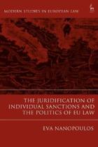 The Juridification of Individual Sanctions and the Politics of EU Law