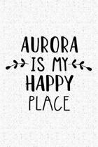 Aurora Is My Happy Place