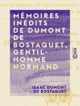 Mémoires inédits de Dumont de Bostaquet, gentilhomme normand