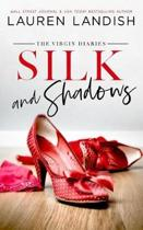 Silk and Shadows