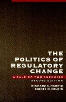 The Politics of Regulatory Change
