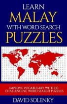 Learn Malay with Word Search Puzzles: Learn Malay Language Vocabulary with Challenging Word Find Puzzles for All Ages