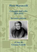 Carteggio Dall'esilio (1831-1844)