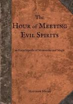 The Hour of Meeting Evil Spirits