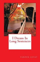I Dream in Long Sentences