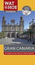 Wat & Hoe onderweg - Gran Canaria