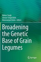 Broadening the Genetic Base of Grain Legumes