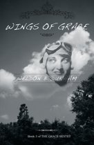 Wings of Grace - Book 3 of THE GRACE SEXTET
