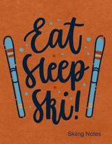 Eat Sleep Ski Skiing Notes