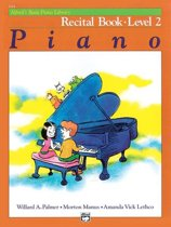 Alfred's Basic Piano Library Recital Book, Bk 2