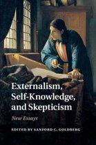 Externalism, Self-Knowledge, and Skepticism