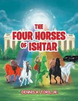 The Four Horses of Ishtar