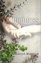 Birthless: A Tale of Family Lost & Found