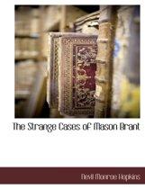 The Strange Cases of Mason Brant