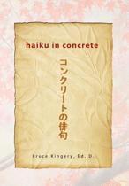 Haiku in Concrete