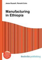 Manufacturing in Ethiopia