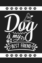 Dog Is My Best Friend