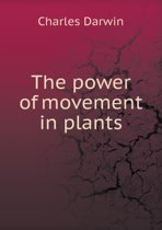 The Power of Movement in Plants
