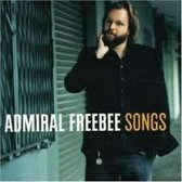 Admiral Freebee/Songs