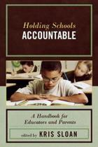Holding Schools Accountable