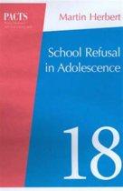 School Refusal in Adolescence