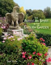 The American Spirit in the English Garden