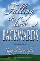 Falling in Love Backwards