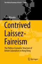 Contrived Laissez-Faireism