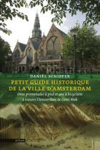Petit guide historique de la ville d'Amsterdam historique