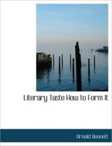 Literary Taste How to Form It