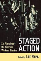 Staged Action