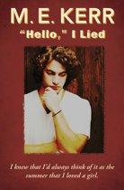 ''Hello,'' I Lied