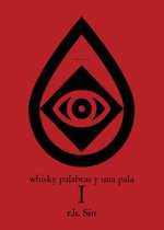 Boek cover Whiskey Words & a Shovel I van r.h. Sin