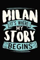 Milan It's where my story begins