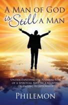 A Man of God Is Still a Man