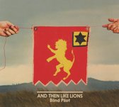 And Then Like Lions