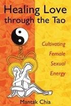 Healing Love through the Tao