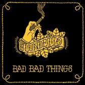 Bad Bad Things