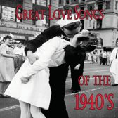 Great Love Songs of the 1940's