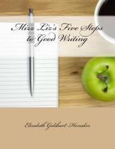 Mizz Liz's Five Steps to Good Writing