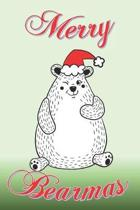 Merry Bearmas: Fun bear wishing you a Happy Christmas or Bearmas in this case. Fun gift for bear lovers.