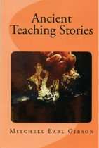 Ancient Teaching Stories