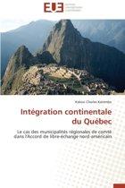 Int�gration Continentale Du Qu�bec