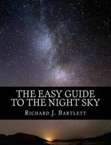 The Easy Guide to the Night Sky
