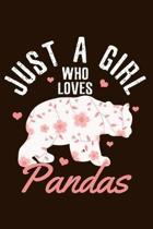 Just A Girl Who Loves Pandas: Funny & Cute Panda Bear Notebook To Write In Journal Diary Log Book Gift