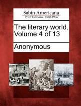 The Literary World. Volume 4 of 13