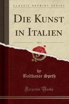 Die Kunst in Italien, Vol. 3 (Classic Reprint)