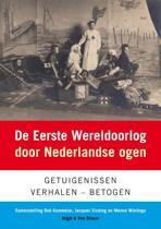 De Eerste Wereldoorlog Door Nederlandse Ogen