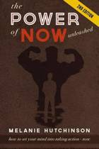 The Power of Now Unleashed